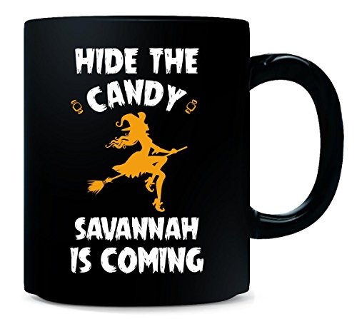 Hide The Candy Savannah Is Coming Halloween Gift - Mug -