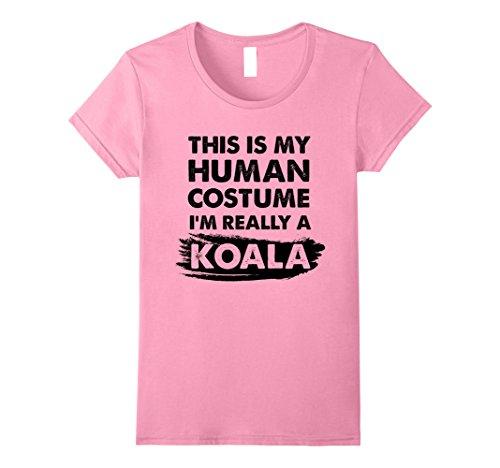 Womens This Is My Human Costume I'm Really a Koala, Halloween Shirt Medium Pink
