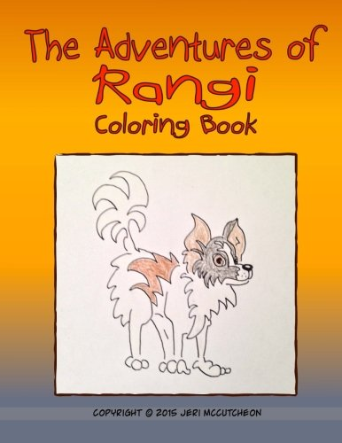 The Adventures of Rangi: A Coloring Book for All Ages