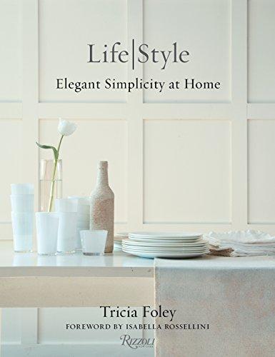 Tricia Foley Life/Style: Elegant Simplicity at - Style Illustration Flat