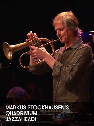 Markus Stockhausen's Quadrivium - jazzahead! - Music Jazz Classical Elements