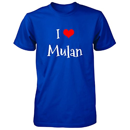 I Love Mulan. Funny Gift - Unisex Tshirt Royal Adult M (Mulan Blue Dress)