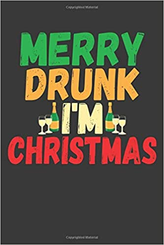 2019 White House Christmas Card.Merry Drunk I M Christmas Lined Journal The Thoughtful