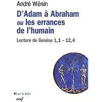 D'Adam à Abraham ou les errances de l'humain