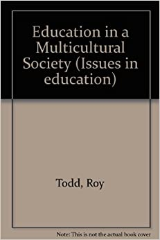 Book Education in a Multicultural Society Issues in education