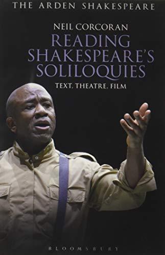 EBOOK Reading Shakespeare's Soliloquies: Text, Theatre, Film TXT