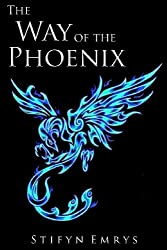 The Way of the Phoenix: Tales and Teachings