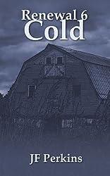 Renewal 6 - Cold