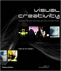 Book Visual Creativity: Inspirational Ideas for Advertising, Animation and Digital Design