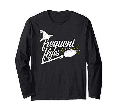 Frequent Flyer Shirt Halloween Trick or Treat Witch Gift Long Sleeve T-Shirt