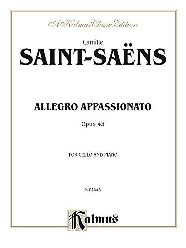Allegro Appassionato, Opus 43: For Cello and Piano (Kalmus Edition) ()