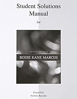 student solutions manual for investments zvi bodie alex kane alan rh amazon ca solution manual for investments bodie kane marcus pdf solutions manual investments bodie kane marcus pdf
