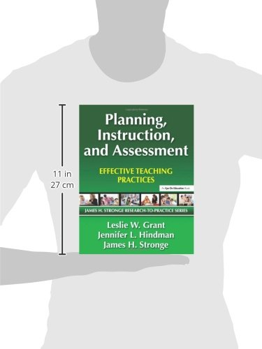 Planning Instruction And Assessment Effective Teaching Practices