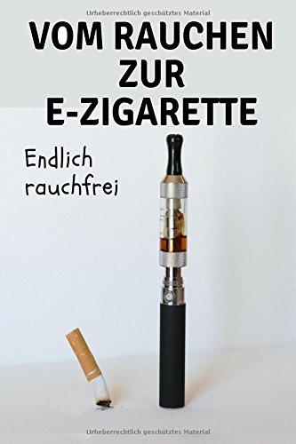 Vom Rauchen zur E-Zigarette: Endlich Rauchfrei