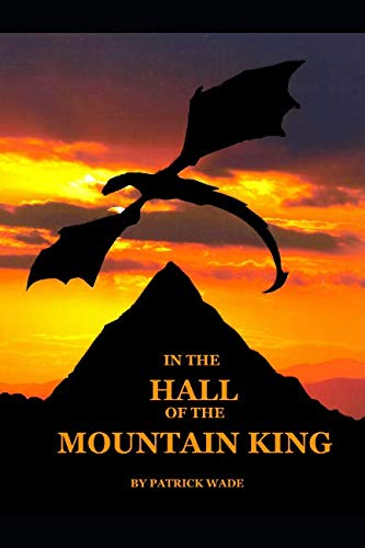 In the Hall Of the Mountain King: A Dark Fable