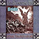 Bride: Live at Cornerstone, 2001