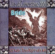 Bride: Live at Cornerstone, 2001 by Millenium eight records