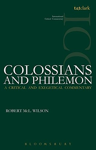 Colossians and Philemon (International Critical Commentary)