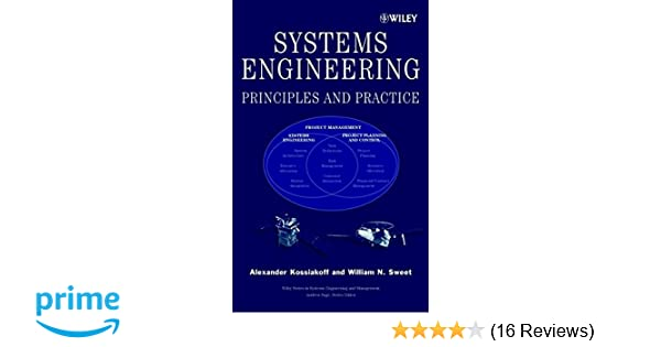 Systems engineering principles and practice alexander kossiakoff systems engineering principles and practice alexander kossiakoff william n sweet 9780471234432 amazon books fandeluxe Gallery