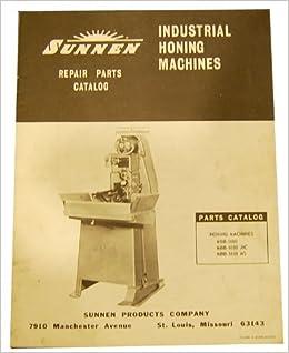 Sunnen MBB-1600 /& JIC MS Honing Parts Manual