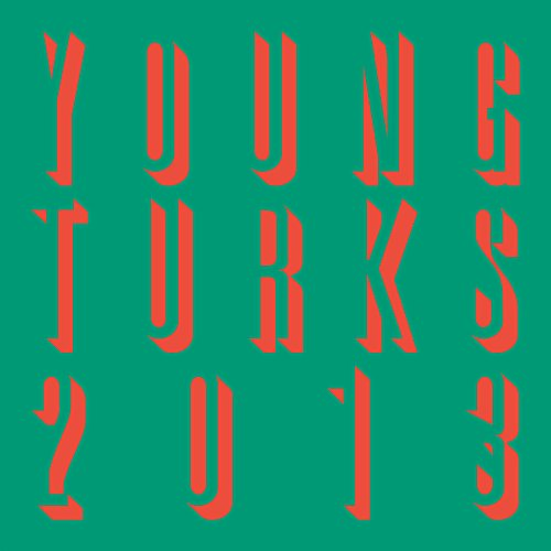Young Turks 2013 (Young Turks Rod Stewart)