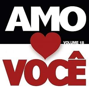 CD - Amo Você: Vol.18
