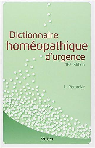 Télécharger en ligne Dictionnaire homéopathique d'urgence epub pdf