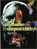 img - for EL CUIDADOR DEPORTIVO. PRECIO EN DOLARES book / textbook / text book