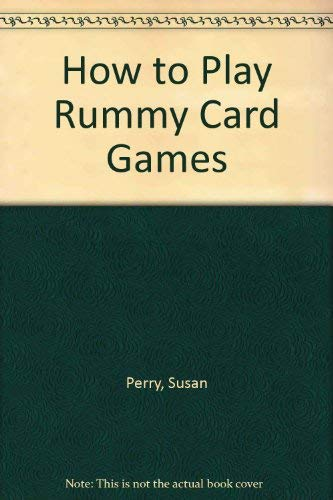 How to Play Rummy Card Games