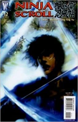 Ninja Scroll Issue 12 October 2007 by J Torres & Michael ...