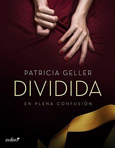 Descargar Libro En Plena Confusión. Dividida Patricia Geller
