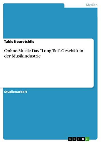 """Online-Musik: Das """"Long Tail""""-Geschäft in der Musikindustrie (German Edition)"""