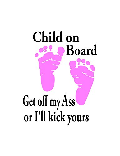 Child on Board/Can Read Baby and Feet Color of Pink or Blue/Text Is White