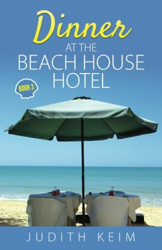 Dinner at The Beach House Hotel (Volume 3)
