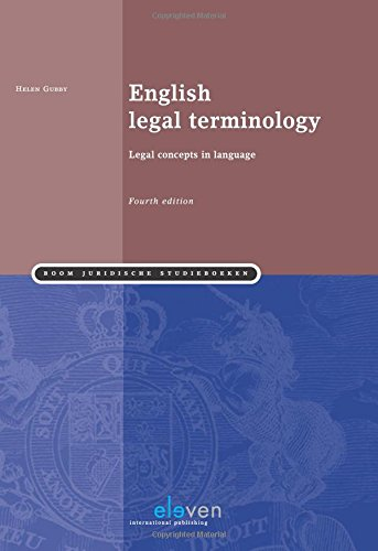 English Legal Terminology: Legal Concepts in Language (Fourth edition) by Eleven International Publishing