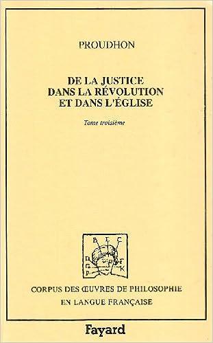 De la justice dans la Révolution et dans l'Eglise, volume 3 pdf