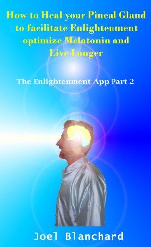 Pineal facilitate Enlightenment optimize Melatonin ebook product image