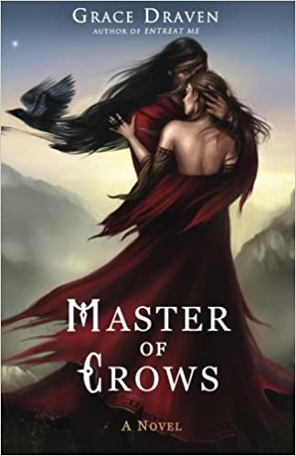 Master of Crows | Grace Draven
