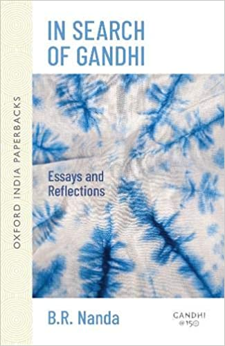 Sociology Help Amazoncom In Search Of Gandhi Essays And Reflections Oxford India  Collection Paperback  B R Nanda Books How To Write An Essay In High School also Custom Writing Service Com Amazoncom In Search Of Gandhi Essays And Reflections Oxford  Thesis Statement Persuasive Essay