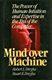 Mind over machine: The power of human intuition and expertis
