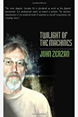 Twilight of the Machines Kindle Edition