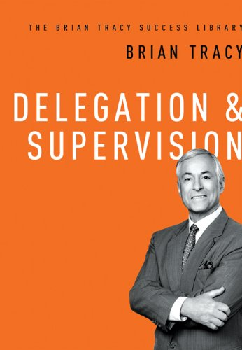 Delegation Supervision Brian Success Library ebook