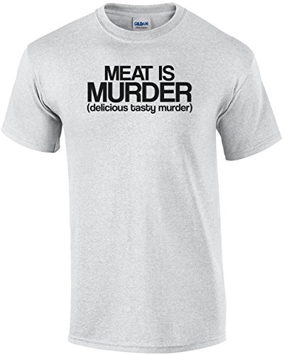 Meat Is Murder Delicious Tasty Murder T shirt Sarcastic Funny Bacon Pork Steak Lover Not A Vegetarian Adult Joke Clever Fun Tee