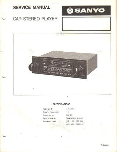 sanyo ft646 ft 646 car stereo player service manual sanyo amazon rh amazon com Car Stereo Cassette Audiovox Car Stereo 8 Track Radio