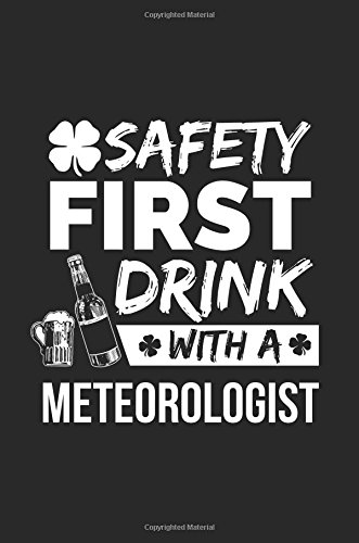 Download Safety First Drink With A Meteorologist St