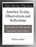 America To-day, Observations and Reflections
