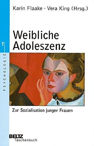 Weibliche Adoleszenz  Beltz Taschenbuch   Psychologie