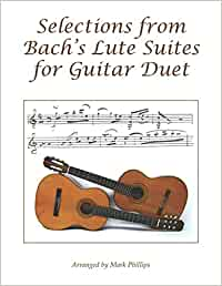 Selections from Bach's Lute Suites for Guitar Duet