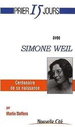 Prier 15 jours avec Simone Weil