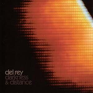 Darkness & Distance